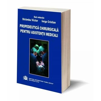 Propedeutica chirurgicala pentru asistentii medicali