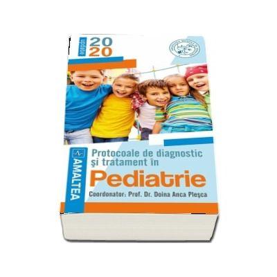 Protocoale de diagnostic si tratament in pediatrie, editia 2020