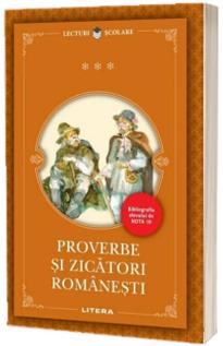 Proverbe si zicatori romanesti. Colectia lecturi scolare