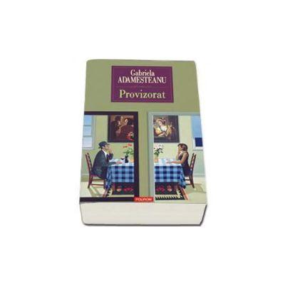 Provizorat - Editia a II-a, brosata