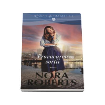 Provocarea sortii - Nora Roberts (Seria Familia MacGregor)