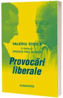 Provocari liberale - Valeriu Stoica