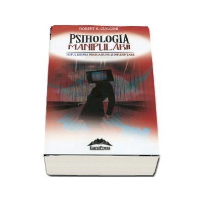 Psihologia manipularii. Editia brosata