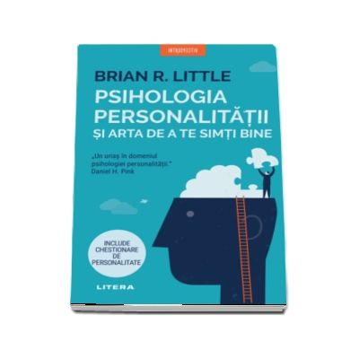 Psihologia personalitatii si arta de a te simti bine