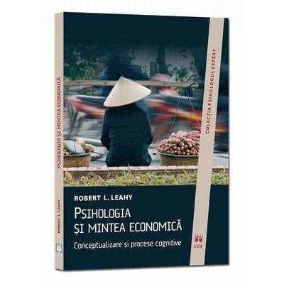 Psihologia si mintea economica