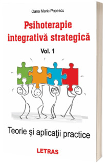 Psihoterapie integrativa strategica, volumul I