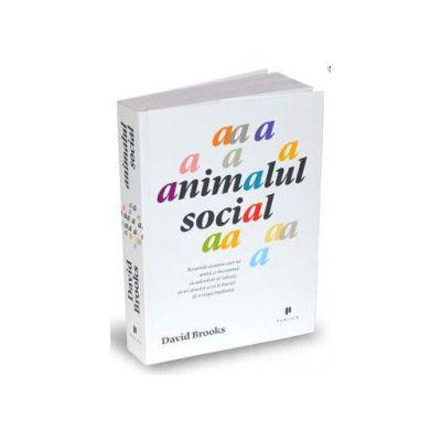 Animalul social - David Brooks