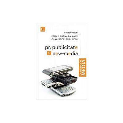 PR, publicitate si new media