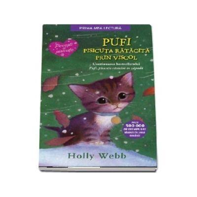 Pufi, pisicuta ratacita prin viscol - Povesti cu pisicute (Editie brosata)