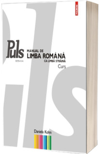 Puls. Manual de limba romana ca limba straina. Nivelurile A1-A2 - Editia a II-a