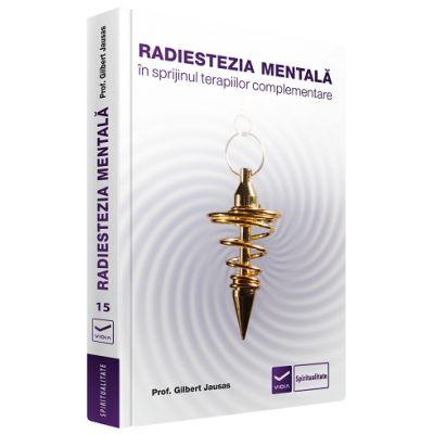 Radiestezia mentala in sprijinul terapiilor complementare