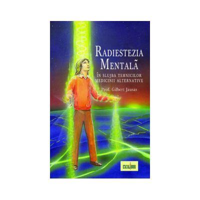 Radiestezia mentala - In slujba tehnicilor medicii alternative