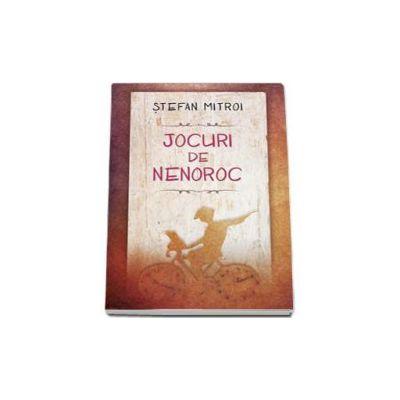 Jocuri de nenoroc - Stefan Mitroi
