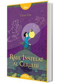 Raul Instelat al Cerului. Continuarea indragitului roman Batranul din Luna - Grace Lin