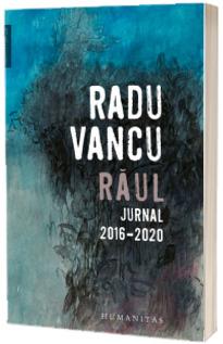 Raul. Jurnal, 2016-2020