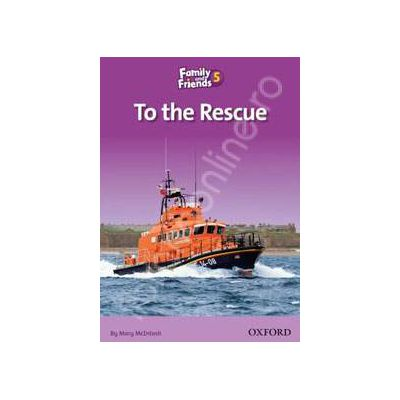 Readers 5. To the Rescue