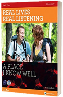 Real Lives, Real Listening : A Place I Know Well - Elementary Students