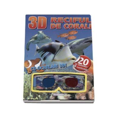 Reciful de corali - Cu ochelari 3D! (Contine 20 de abtibilduri 3D reutilizabile)
