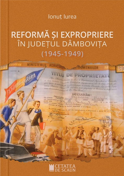 Reforma si expropriere in judetul Dambovita 1945-1949