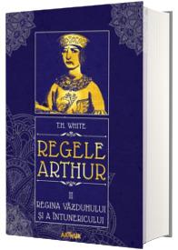 Regele Arthur II: Regina vazduhului si a intunericului