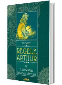 Regele Arthur IV: O lumanare in bataia vantului