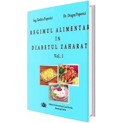 Regimul alimentar in diabetul zaharat. Volumul I