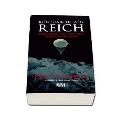 Reintoarcerea in Reich