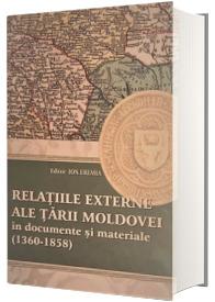 Relatiile externe ale Tarii Moldovei in documente si materiale (1360-1358)