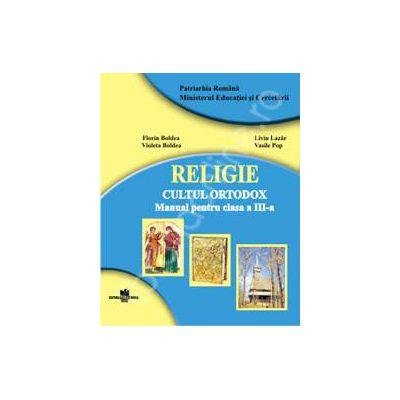 Religie cultul ortodox, manual clasa a III-a, Florin Boldea, Corvin