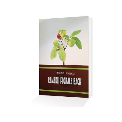 Remedii florale Bach - Dr. Sorina Soescu