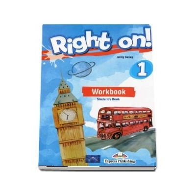 Right on! 1 Workbook with Digibook app. Caiet de limba engleza, level Beginner (A1)