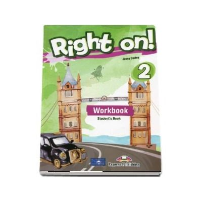 Right on! 2 Workbook with Digibook app. Caiet de limba engleza, Elementary (A2)