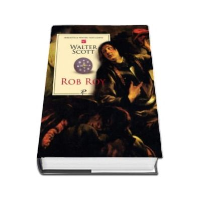 Rob Roy - Biblioteca pentru toti copiii