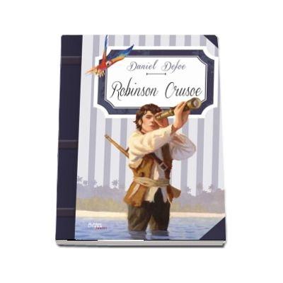 Robinson Crusoe - Daniel Defoe (Colectia Clasici Litera Junior)