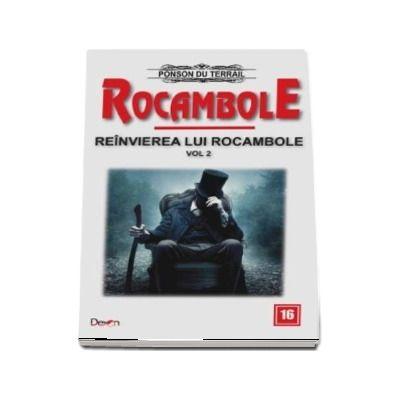 Rocambole 16 - Reanvirea lui Rocambole, volumul 2 (Ponson du Terrail)