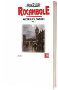 Rocambole 23 - Mizeriile Londrei, volumul 1