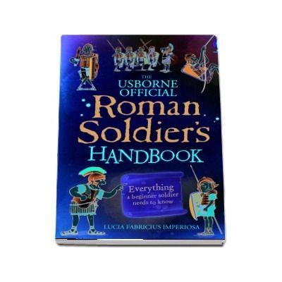 Roman soldiers handbook