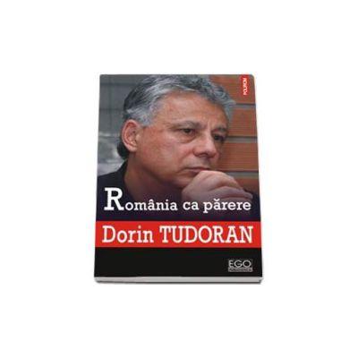 Romania ca parere - Prefata de Sorin Antohi