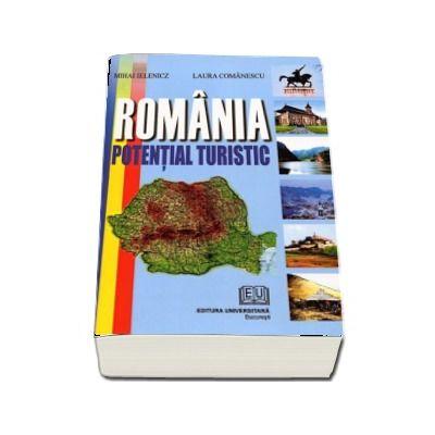 Romania - Potential turistic (Mihai Ielenicz si Laura Comanescu)