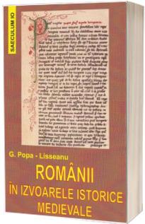 Romanii in Izvoarele Istorice Medievale