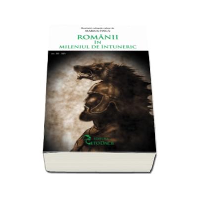 Romanii in mileniul de intuneric, secolele al III-a si al IV-lea - Marius Finca