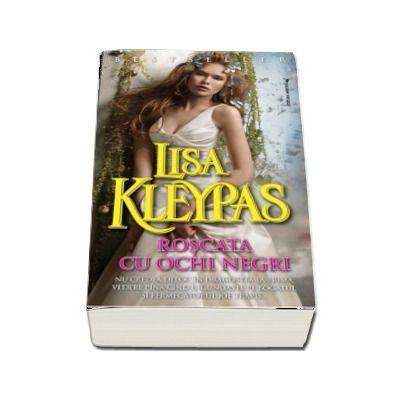 Roscata cu ochi negri - Lisa Kleypas