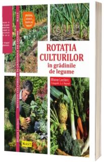 Rotatia culturilor in gradinile de legume
