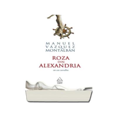 Roza din Alexandria - Un caz Carvalho