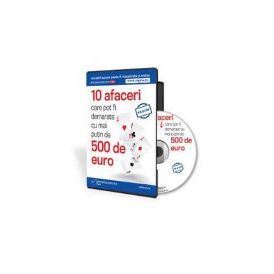 10 afaceri care pot fi demarate cu mai putin de 500 de euro - Format CD (Mihai Balescu)