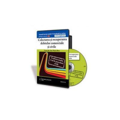 Colectarea si recuperarea debitelor comerciale si civile- conform Noului Cod de procedura civila - Formar CD