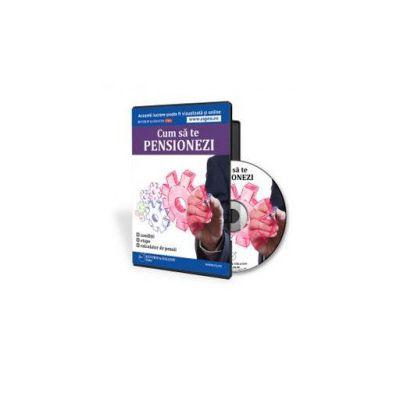 Cum sa te pensionezi - Format CD (Rodica Mantescu)