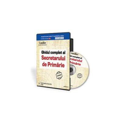 Ghidul complet al Secretarului din Primarie - Format CD
