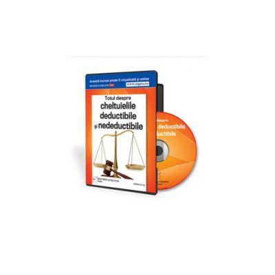 Totul despre cheltuielile deductibile si nedeductibile - Format CD