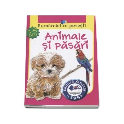 Rucsacelul cu povesti - Animale si pasari (3-5 ani)